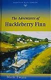 The Adventures of Huckleberry Finn (Prentice Hall Literature Library) (0134354648) by Mark Twain
