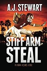Stiff Arm Steal: A Miami Jones Case