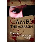 Cameo the Assassin (Trilogy of Shadows Book 1) ~ Dawn McCullough-White