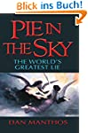PIE IN THE SKY: The World's Greatest...