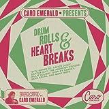 Caro Emerald Presents Drum Rolls & Heart Breaks