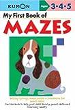 My First Book of Mazes (Kumon Workbooks)