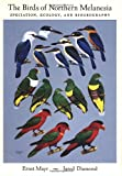 The Birds of Northern Melanesia: Speciation, Ecology, and Biogeography (0195141709) by Mayr, Ernst