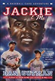 Jackie & Me (Baseball Card Adventures) (0380976854) by Gutman, Dan