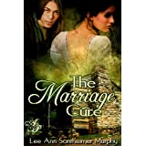 The Marriage Cure ~ Lee Ann Sontheimer Murphy