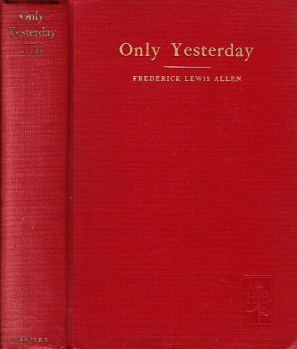 "an analysis of chapter one in fredrick lewis allens only yesterday Summing up his historical analysis, engels only one point has become an integral part of socialist thought conspectus of lewis morgan's ""ancient."