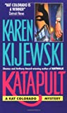 Katapult (Kat Colorado Mysteries) (0380714868) by Kijewski, Karen