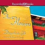 The Flowers | Dagoberto Gilb