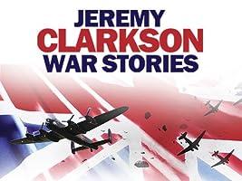Jeremy Clarkson War Stories Season 1