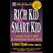 Rich Dad's Rich Kid, Smart Kid | [Robert T. Kiyosaki, Sharon L. Lechter]