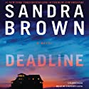 Deadline Audiobook by Sandra Brown Narrated by Stephen Lang