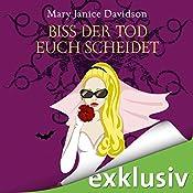 Biss der Tod euch scheidet (Betsy Taylor 6) | Mary Janice Davidson