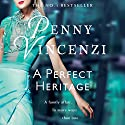 A Perfect Heritage (       UNABRIDGED) by Penny Vincenzi Narrated by Sandra Duncan