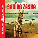 Saving Zasha (       UNABRIDGED) by Randi Barrow Narrated by Roger Mueller