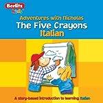 The Five Crayons: Berltiz Kids Italian, Adventures with Nicholas |  Berlitz