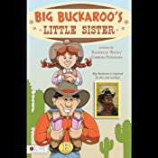 Big Buckaroo's Little Sister | [Rachelle (Rocky) Gibbons Peterson]