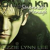 Dragon Kin: Savannah's Menage | [Lizzie Lynn Lee]