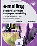 E-mailing - Réussir vos campagnes E-marketing