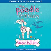 The Poodle Problem | [Anna Wilson]