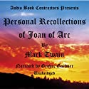 Personal Recollections of Joan of Arc Audiobook by Mark Twain Narrated by Grover Gardner