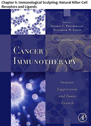 cancer-immunotherapy-chapter-9-immunological-sculpting-natural-killer-cell-receptors-and-ligands