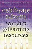 Celebrate Advent: Worship & Learning Resources (1573121800) by Hendrix, John