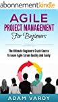 Agile Project Management For Beginner...