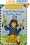 Junie B., First Grader: One-Man Band...