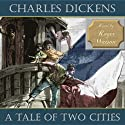 A Tale of Two Cities: A Story of the French Revolution (       UNABRIDGED) by Charles Dickens Narrated by Roger Watson