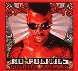 echange, troc Quentin Harris, Monique Bingham - No Politics