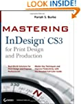 Mastering InDesign CS3 for Print Desi...