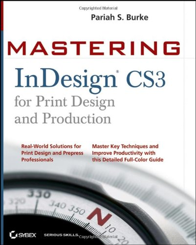 Mastering InDesign CS3 for Print Design and Production (Mastering Layout compare prices)