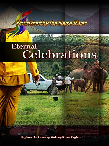 Nourished by the Same River - Eternal Celebrations