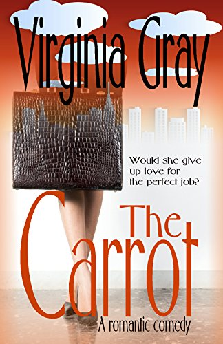 The Carrot: A Romantic Comedy