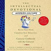 The Intellectual Devotional: Modern Culture | [David Kidder, Noah Oppenheim]