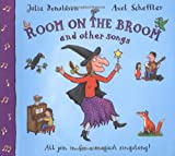 The Room on the Broom and Other Songs (Book & CD)