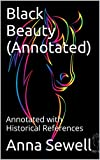 Black Beauty (Annotated): Annotated with Historical References