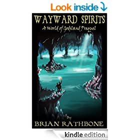 Wayward Spirits - A Prelude to The Dawning of Power (Godsland  Series)