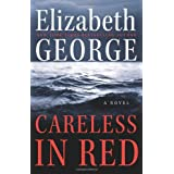 Careless in Red: A Novel ~ Elizabeth George