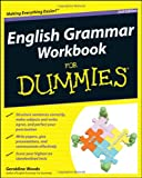 English Grammar Workbook For Dummies (For Dummies (Lifestyles Paperback))