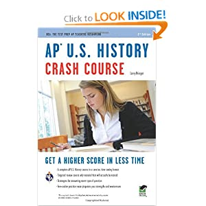 AP U.S. History Crash Course (REA: The Test Prep AP Teachers Recommend) by Larry Krieger, Advanced Placement and US History Study Guides