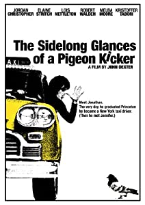 Sidelong Glances of a Pigeon Kicker
