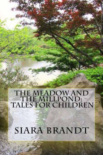 Book: The Meadow and the Millpond - Tales for Children by Siara Brandt