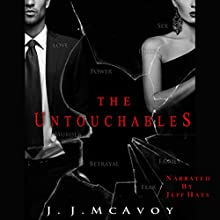 The Untouchables: Ruthless People, Book 2 (       UNABRIDGED) by J. J. McAvoy Narrated by Jeff Hays