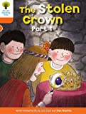 Oxford Reading Tree: Level 6: More Stories B: The Stolen Crown Part 1 Roderick Hunt