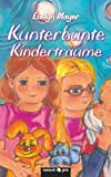 img - for Kunterbunte Kindertr ume (German Edition) book / textbook / text book