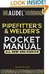 Audel Pipefitter's and Welder's Pocke...