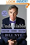 Undeniable: Evolution and the Science...