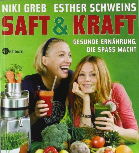 Suchen : Saft & Kraft: Gesunde Ernährung, die Spaß macht