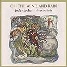 Jody Stecher - Oh! The Wind & Rain